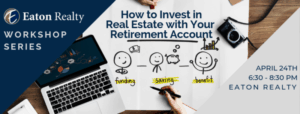 Invest-Real-Estate-Retirement-Account